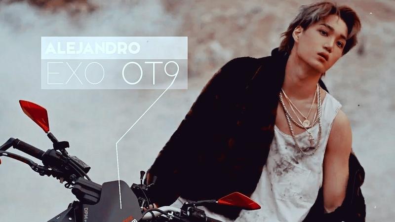 EXO OT9 || ALEJANDRO