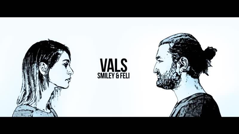Smiley Feli - Vals