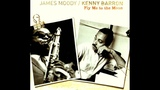 James Moody &amp Kenny Barron - Autumn Leaves