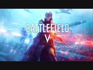 Самая красивая война! Стрим Battlefield V