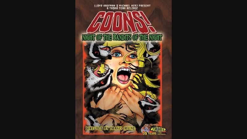 Coons! Night of the Bandits of the Night (2005)