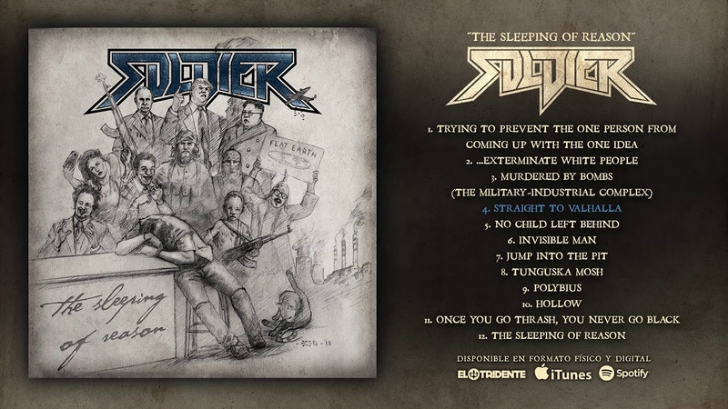 SOLDIER The Sleeping Of Reason (Álbum completo)