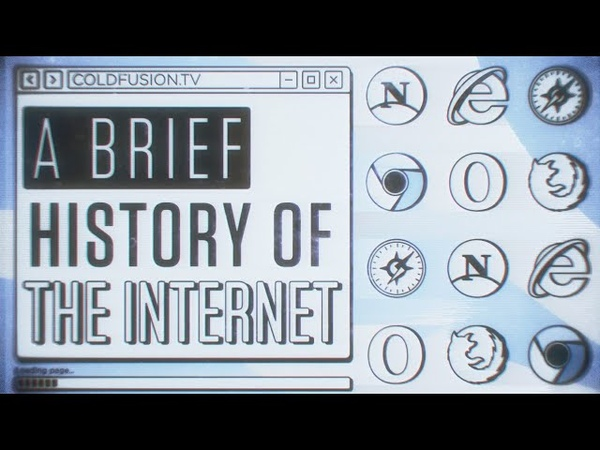 A Brief History of the Internet - First Website, First Meme.. || ColdFusion