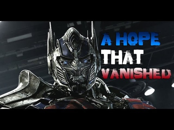 Transformers - A Hope That Vanished