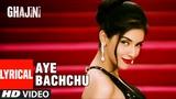Lyircal Aye Bachchu Ghajini Aamir Khan, Asin A.R. Rahman T-Series