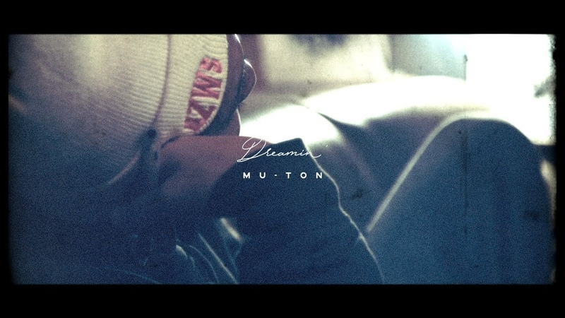 MU TON Dreamin' Prod by LIBRO Official Music Video
