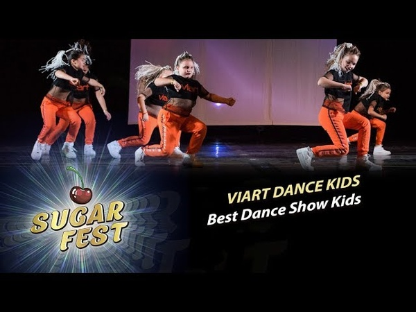 VIART DANCE KIDS 🍒 BEST DANCE SHOW KIDS 🍒 SUGAR FEST Dance Championship