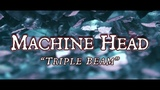 Machine Head - Triple Beam (Offical Lyric Video)