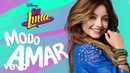 Elenco de Soy Luna Solos From Soy Luna Modo Amar Audio Only