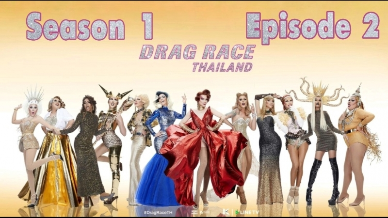 Drag Race Thailand S1E2 WOW Subs