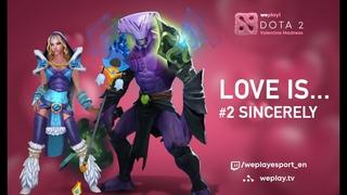 Faceless Void отдал Жизнь за Crystal Maiden #LoveIsDOTA #2 Турнир Valentine Madness DOTA 2   WePlay!