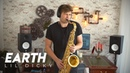 Earth - Lil Dicky (Saxophone Cover)