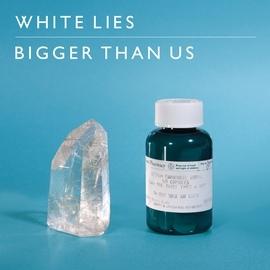 White Lies альбом Bigger Than Us