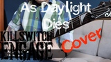 As Daylight Dies - Killswitch Engage (cover) by Soul Sufferings