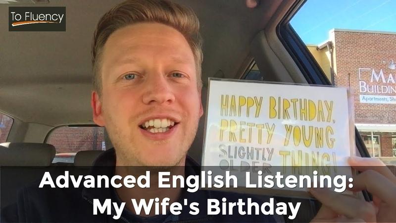 English Listening Practice 5 My Wife's Birthday