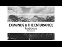 Eximinds The Enturance Radiance Teaser