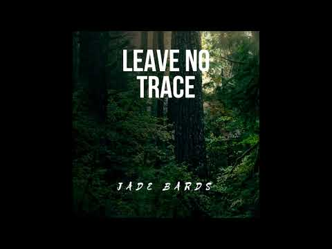 Jade Bards - Leave No Trace_2019