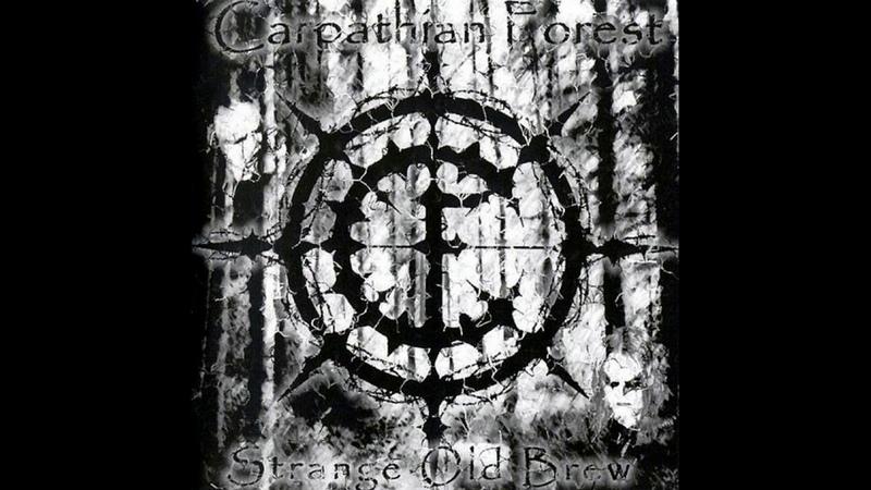 Carpathian Forest Strange Old Brew Full Album