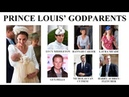 WHO ARE PRINCE LOUIS' GODPARENTS? || Prince Louis of Cambridge's Godparents