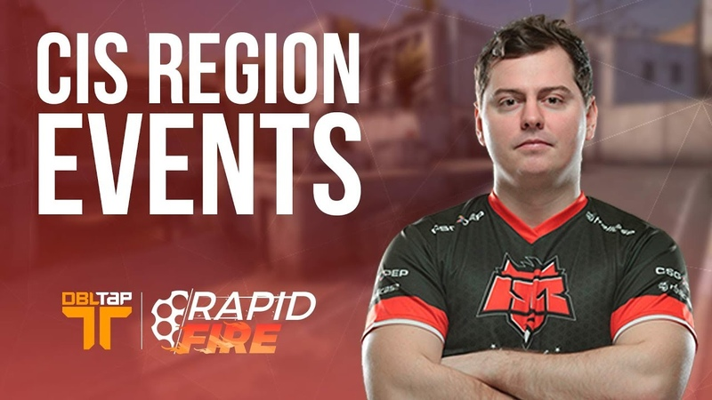CS:GO Pros on What They Like About CIS Region Events   DBLTAP Rapid Fire
