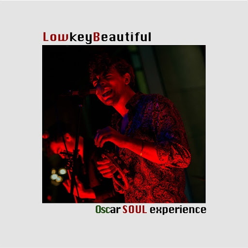 Oscar альбом Lowkey Beautiful