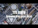 Tel Aviv Dreams Become Real DJI Phantom 4 4K