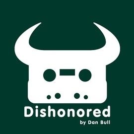 Dan Bull альбом Dishonored