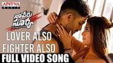 Lover Also Fighter Also Full Video Song Naa Peru Surya Naa Illu India Songs Allu Arjun