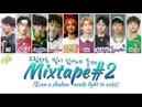 Stray Kids (스트레이 키즈) - Mixtape 2 (그림자도 빛이 있어야 존재) [HAN|ROM|ENG Color Coded Lyrics]
