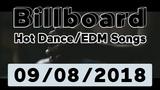 Billboard Top 50 Hot DanceElectronicEDM Songs + Top 10 Albums (September 8, 2018)