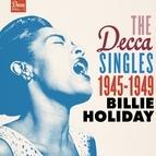 Billie Holiday альбом The Decca Singles Vol. 1: 1945-1949