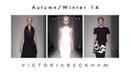 Victoria Beckham | Autumn/Winter 2014 Fashion Show