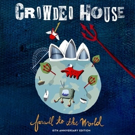 Crowded House альбом Farewell to the World (Live at Sydney Opera House)