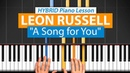 How To Play A Song for You by Leon Russell | HDpiano (Part 1) Piano Tutorial