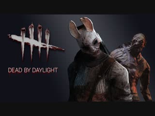 #Live 320 | Dead by Daylight