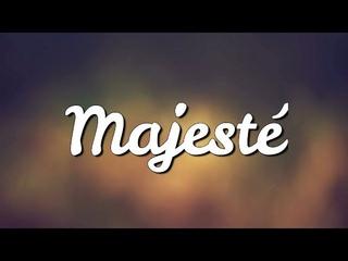 Majesté — Mirella & Poumy & Tsiky (paroles)