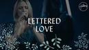 Lettered Love Hillsong Worship