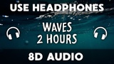 2 Hours 8D Ocean Waves 8D Audio For Sleep, Studying, Relax, Insomnia 8D Relaxing