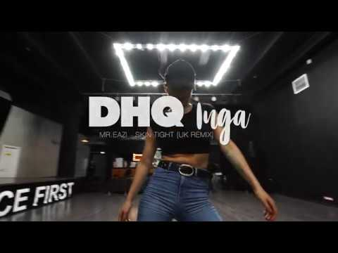 Skin Tight - Mr. Eazi feat. Haile and Stefflon Don | Choreography by DHQ Inga