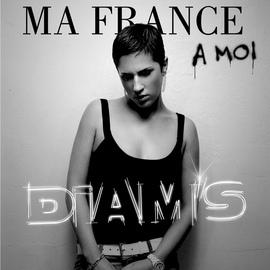 Diam's альбом ma france a moi