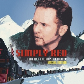 Simply Red альбом Love And The Russian Winter [Expanded]