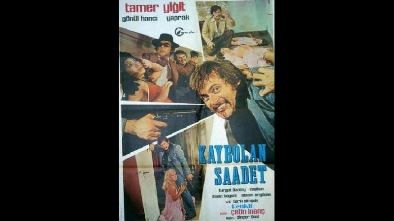 Kaybolan Saadet - Türk Filmi