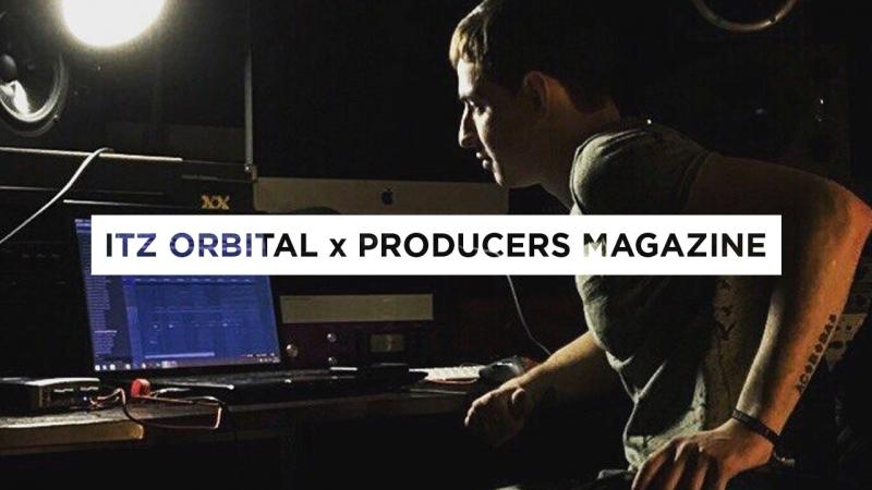 Itz Orbital x Producers Magazine