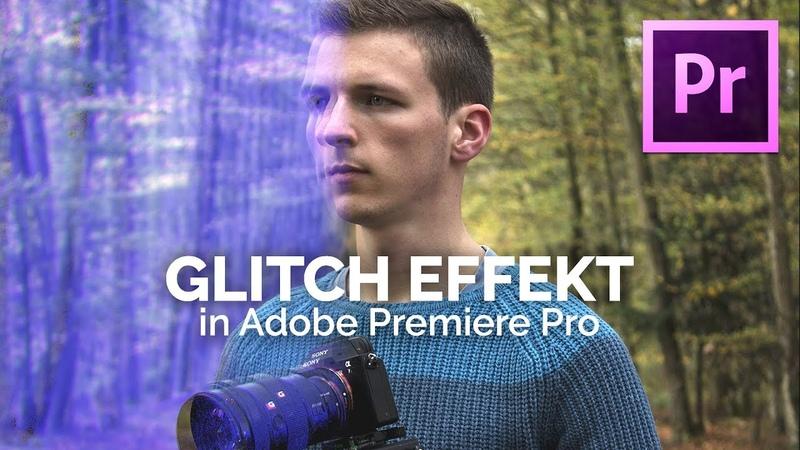 GLITCH EFFEKT Tutorial - ohne Plugins | Adobe Premiere Pro [HOW TO]