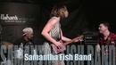 ''MILES TO GO'' - SAMANTHA FISH BAND @ Callahan's, Feb 2016