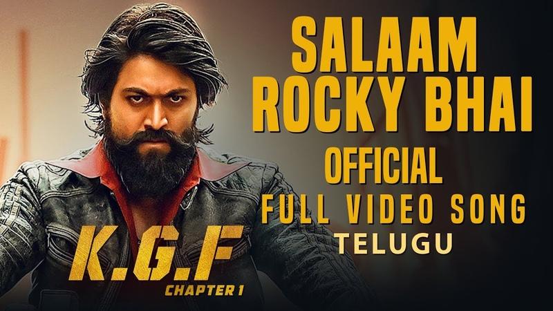 Salaam Rocky Bhai Full Video Song   KGF Telugu Movie   Yash   Prashanth Neel   Hombale Films