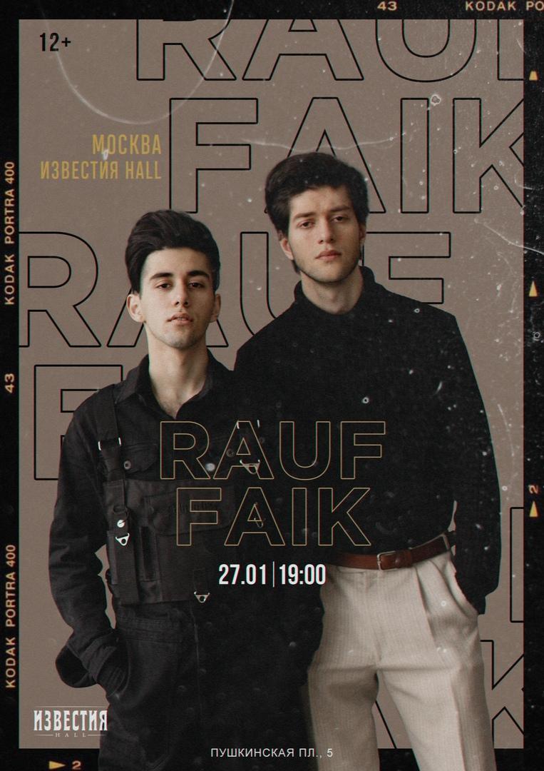 Афиша Москва Rauf Faik / Москва - Известия Hall / 27.01