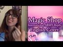 BTS 방탄소년단 Magic Shop Reply English Cover AshleyH