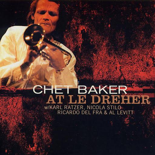 Chet Baker альбом At Le Dreher