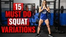 15 MUST DO Squat Variation Lower Body Exercises STRONG Legs Glutes